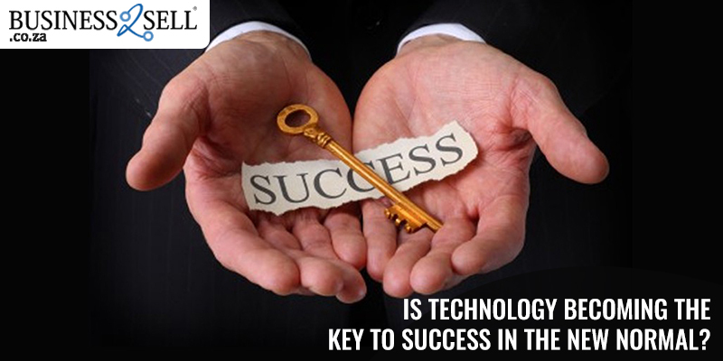 Is Technology Becoming The Key To Success In The New Normal?