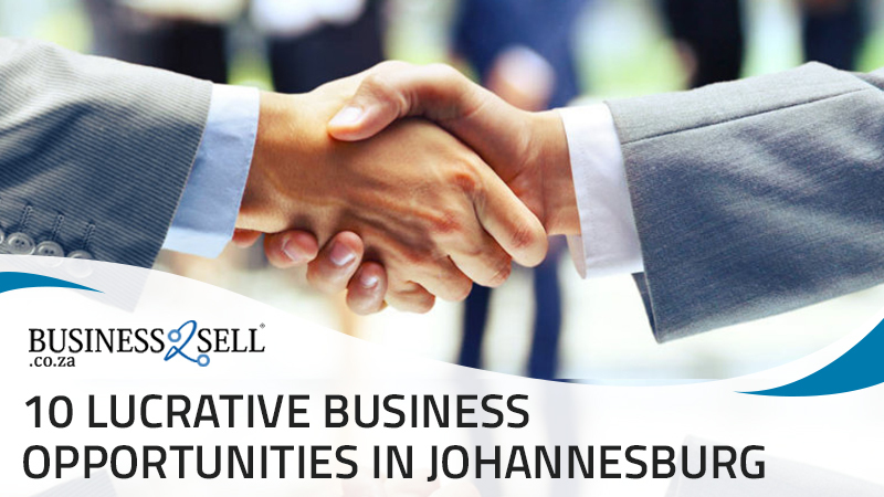 10 Lucrative Business opportunities in Johannesburg