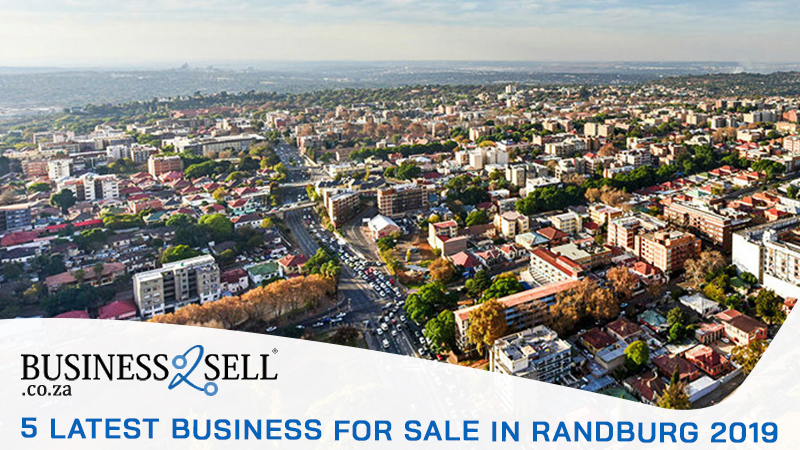5 Latest Businesses for Sale in Randburg 2019