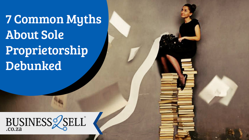 7 Common Myths About Sole Proprietorship Debunked