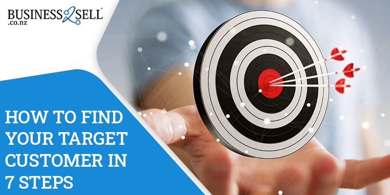How to Find Your Target Customer in 7 Steps?